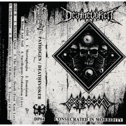 PATHOGEN / DEATHEVOKER Consecrated In Morbidity (CLEAR TAPE) [MC]