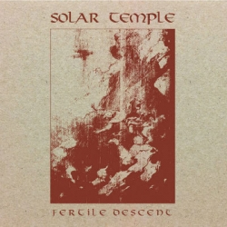 SOLAR TEMPLE Fertile Descent (DIGIPACK) [CD]